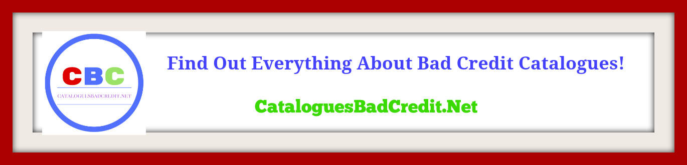 Catalogues Bad Credit